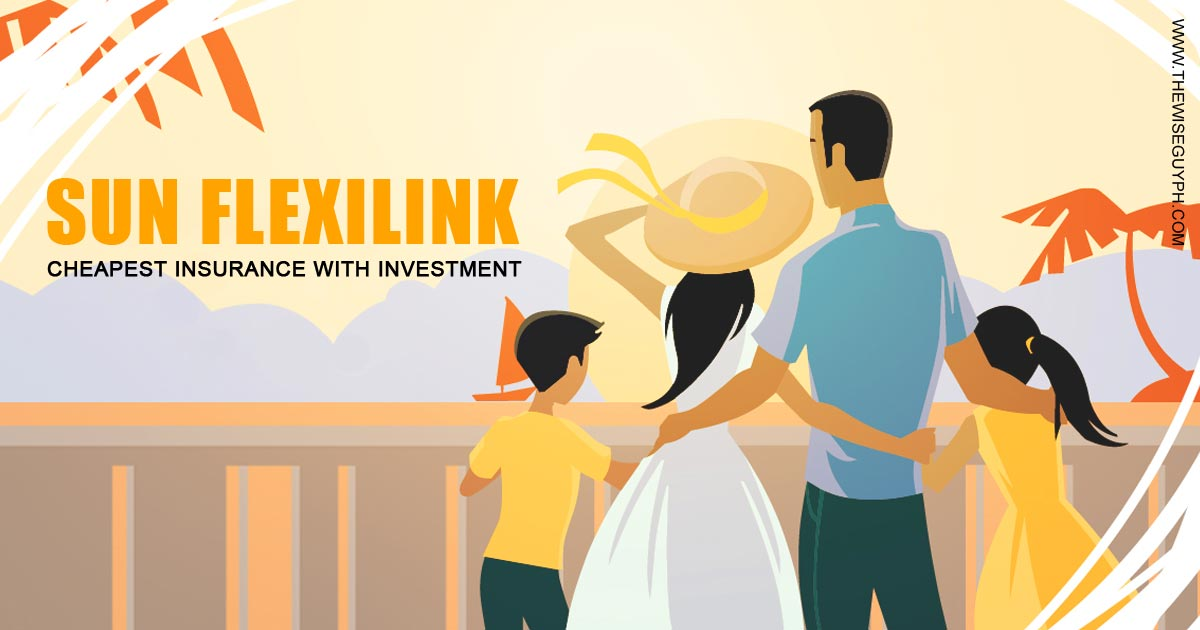 Sun Flexilink Cheapest VUL Plan of Sun Life