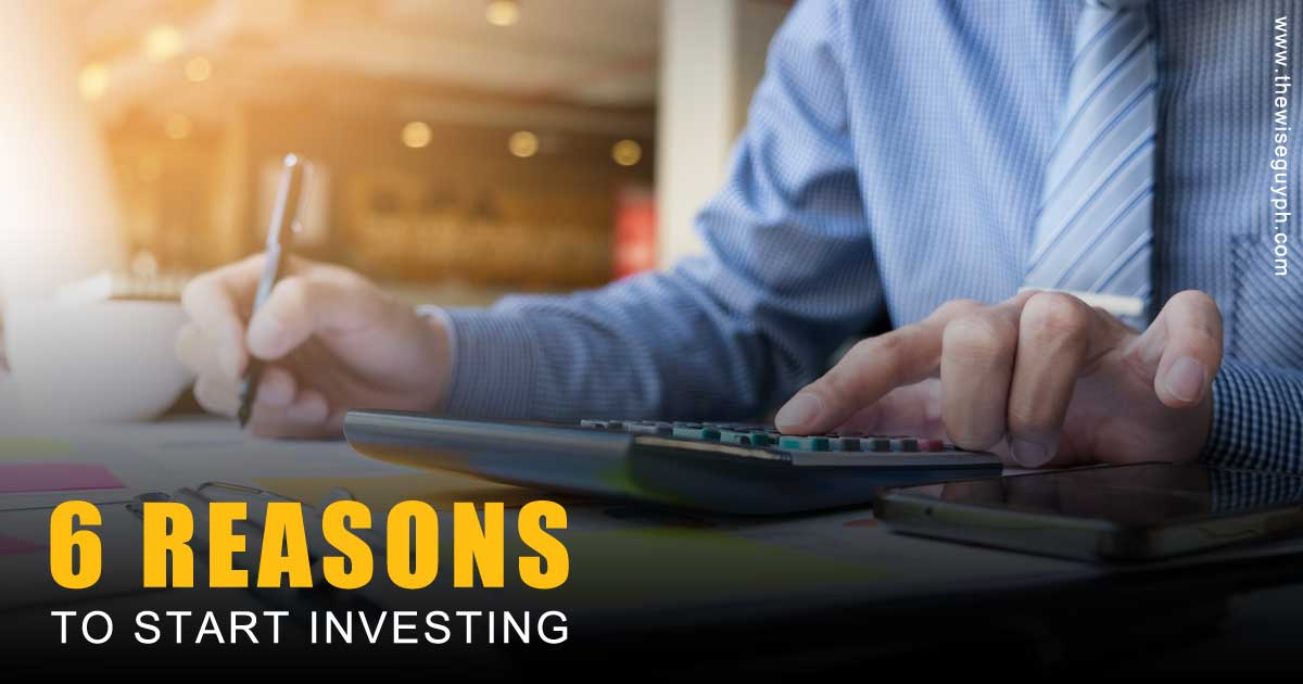 Top 6 Reasons to Start Investing Your Money