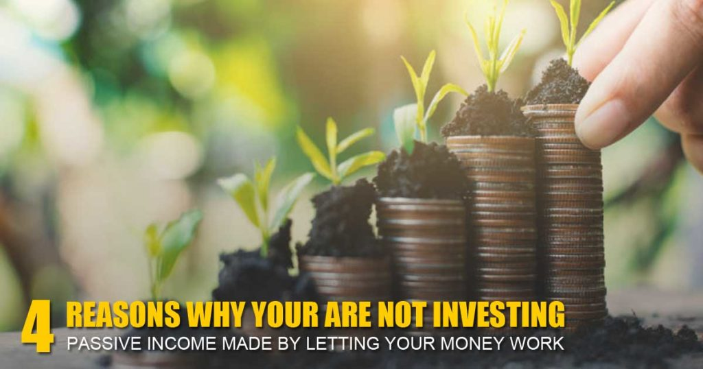 4 reasons why you are not investing