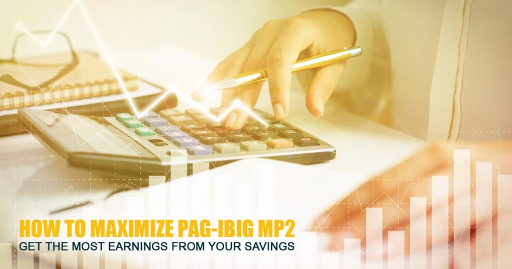 How to Maximize Pag-ibig MP2
