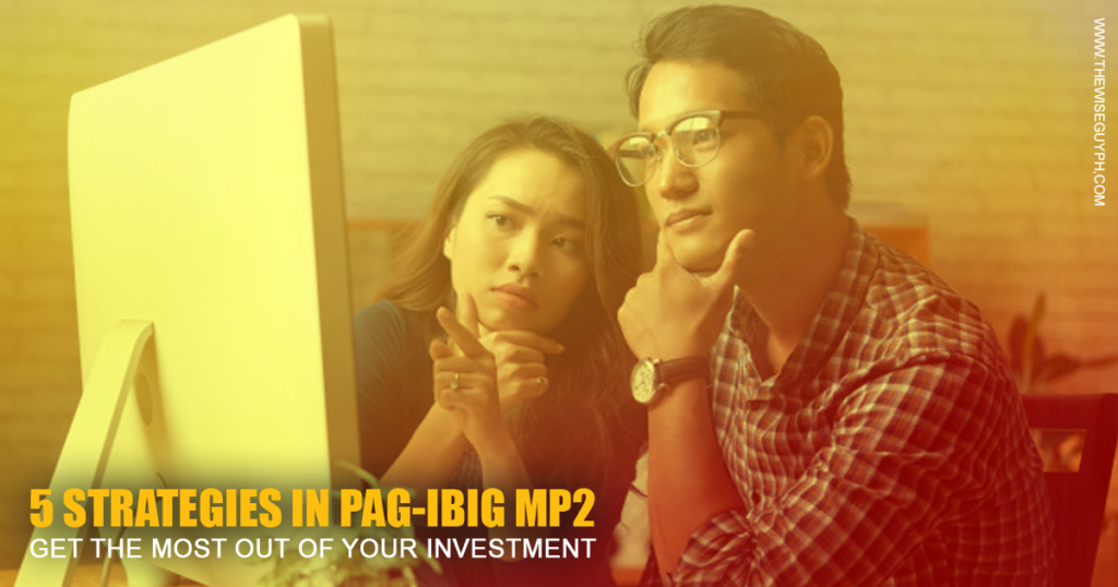 5 strategies to maximize Pag-ibig MP2 savings account